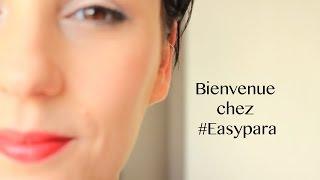 Bienvenue chez #Easypara Thumbnail