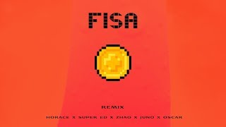 Horace - Fisa (Remix) feat. Super ED, Zhao, JUNO, Oscar