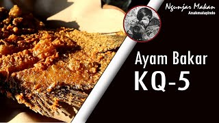 [FOOD REVIEW] AYAM BAKAR KQ-5 - Gurame Goreng!