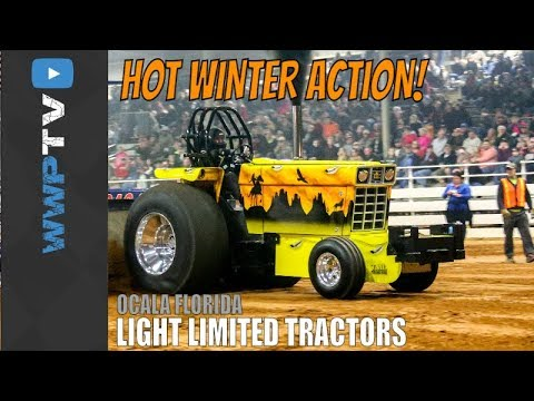 LIGHT LIMITED TRACTORS Pulling At Ocala February 2 2018 OCALA WINTER NATIONALS By WWPTV