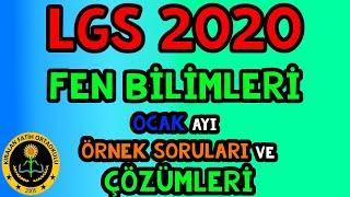 LGS 2020 8.SINIF FEN BİLİMLERİ OCAK AYI ÖRNEK SORULARI VE ÇÖZÜMLERİ