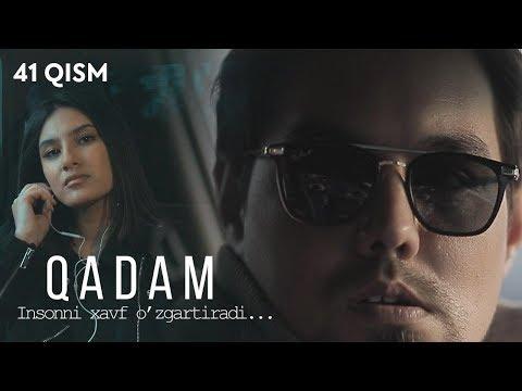 Qadam (o'zbek Serial) | Кадам (узбек сериал) 41-qism