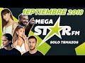 MegaStar FM | Solo Temazos (Septiembre 2018) | 2 HORAS