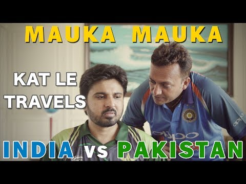 Mauka Mauka | India vs Pakistan Champions Trophy 2017 | Kat Le Travels
