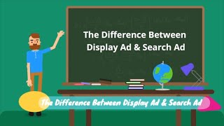 Digital Marketing Basics 101 - The Difference Between Display Ad and Search Ad