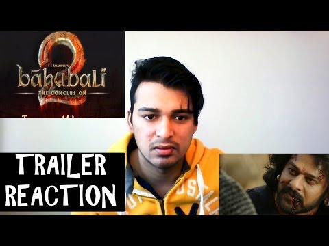 Baahubali 2  - The Conclusion Trailer Reaction