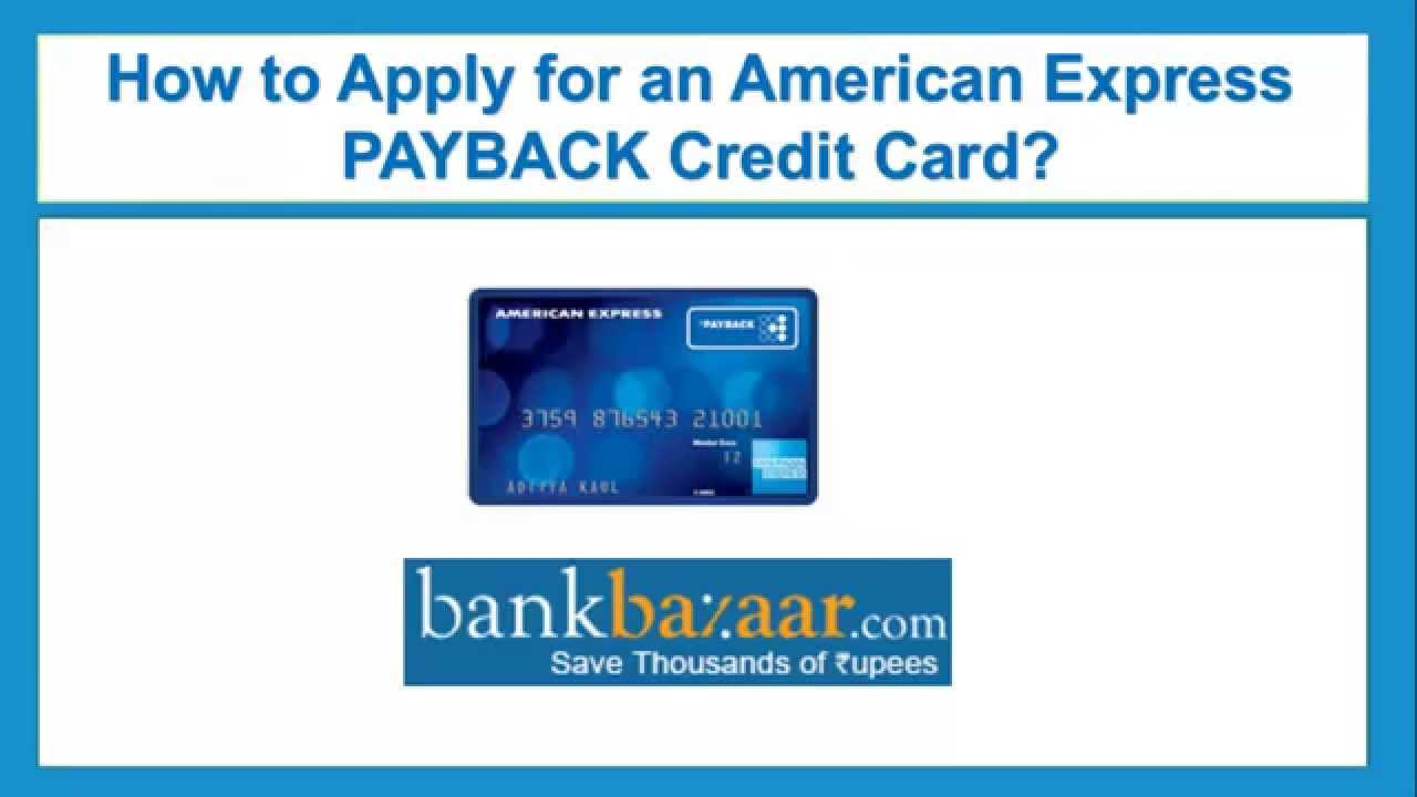 how to apply for an american express payback credit card youtube