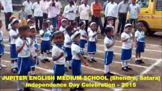 Independence Day Song - Jupiter English Medium School (Shendre, Satara)