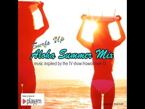 "Aloha ""Five - 0"" Upbeat Summer Mix 2016"