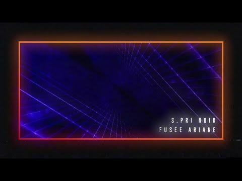 S.Pri Noir - Fusée Ariane (Audio)
