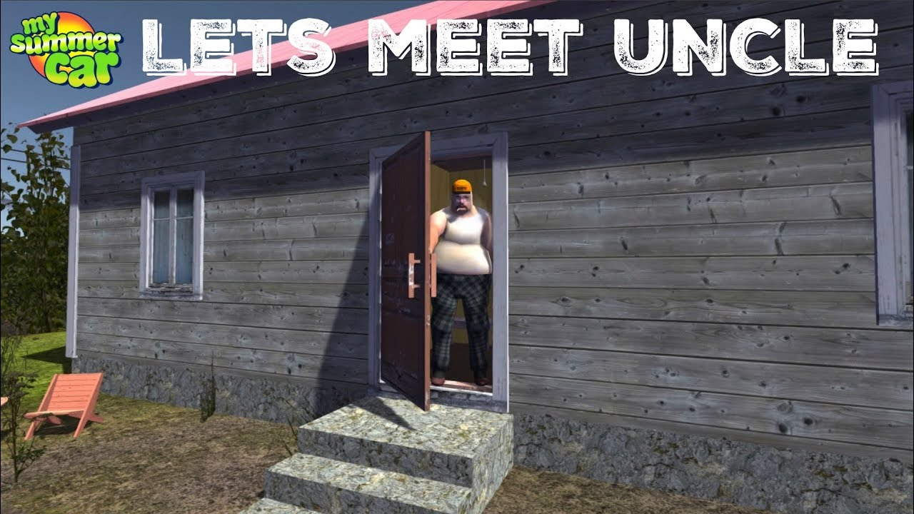 My Summer Car Lets Meet Our Uncle Youtube