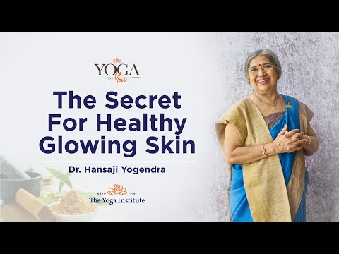Yoga & You: How to heal your skin from within? | Dr. Hansaji Yogendra