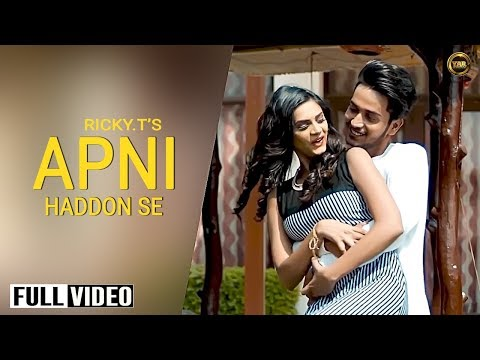 APNI HADDON SE (Official Video) || RICKY.T ||LATEST SONG 2019 || YAAR ANMULLE RECORDS
