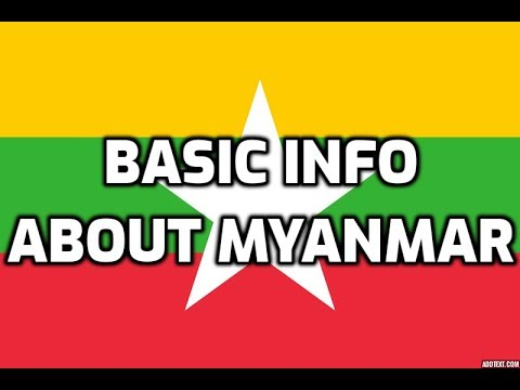 myanmar-|-basic-information-|-everyone-must-know
