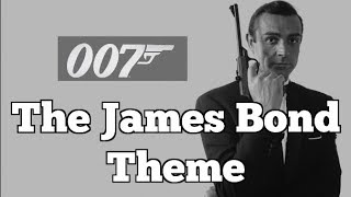 The James Bond Theme - The Sound of Film Noir