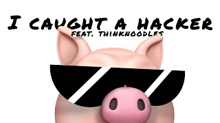 "YouTuber Remix feat. @Thinknoodles  ""I Caught A Hacker"" 