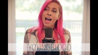 5 Seconds of Summer - Youngblood (Andie Case Cover)