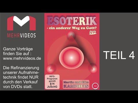Esoterik - Ein anderer Weg zu Gott (Teil 4) - Elke & Martin Kamphuis
