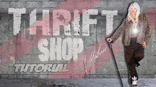 'Thrift Shop' Tutorial... choreography by Jasmine Meakin (Preview)