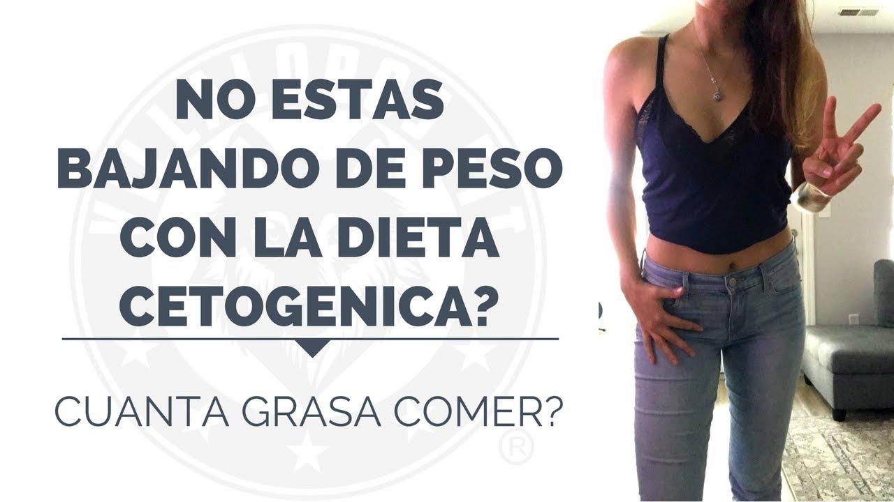 ¿por qué estoy aumentando de peso con mi dieta cetosis?
