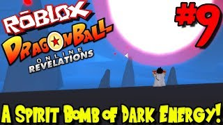 A SPIRIT BOMB OF DARK ENERGY! | Roblox: Dragon Ball Online Revelations (Revamped) - Episode 9