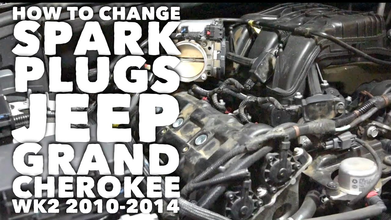 2014 Jeep Grand Cherokee Spark Plug Diagram Great Installation Of Wiring How To Change Plugs Wk2 2010 V6 Long Rh Youtube Com 1999 Parts
