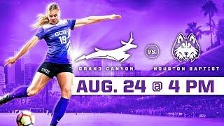 GCU Women's Soccer vs. Houston Baptist Aug 24, 2018
