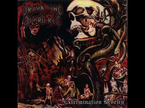 Drawn And Quartered - SODOMIZED AND BUTCHERED