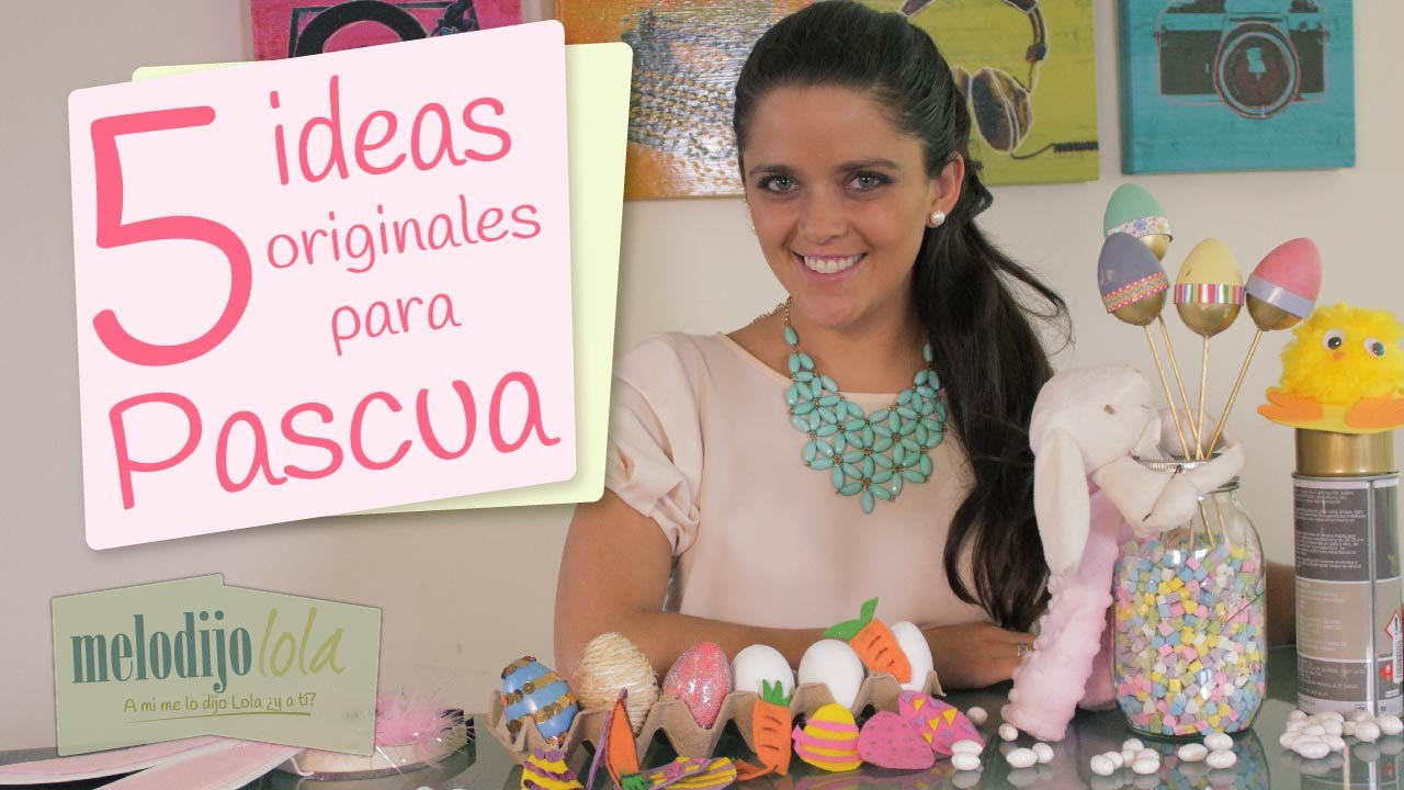 5 ideas originales para pascua manualidades y for Ideas originales de decoracion
