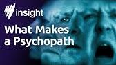 What Makes a Psychopath?
