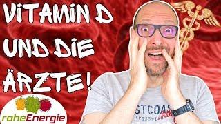VITAMIN D und Ärzte 🚨 Ein leidiges Thema!