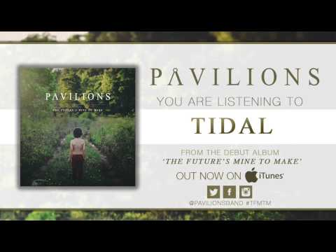 Pavilions - Tidal