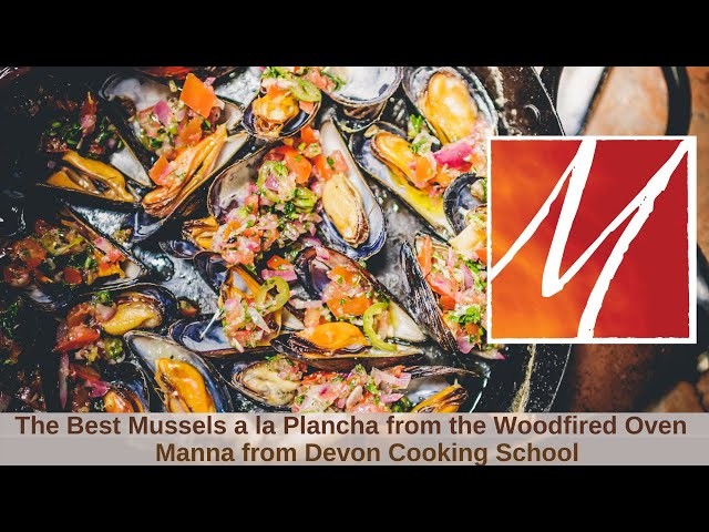Manna from Devon's Woodfired Mussels a la Plancha