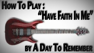 "How To Play ""Have Faith In Me"" by A Day To Remember"