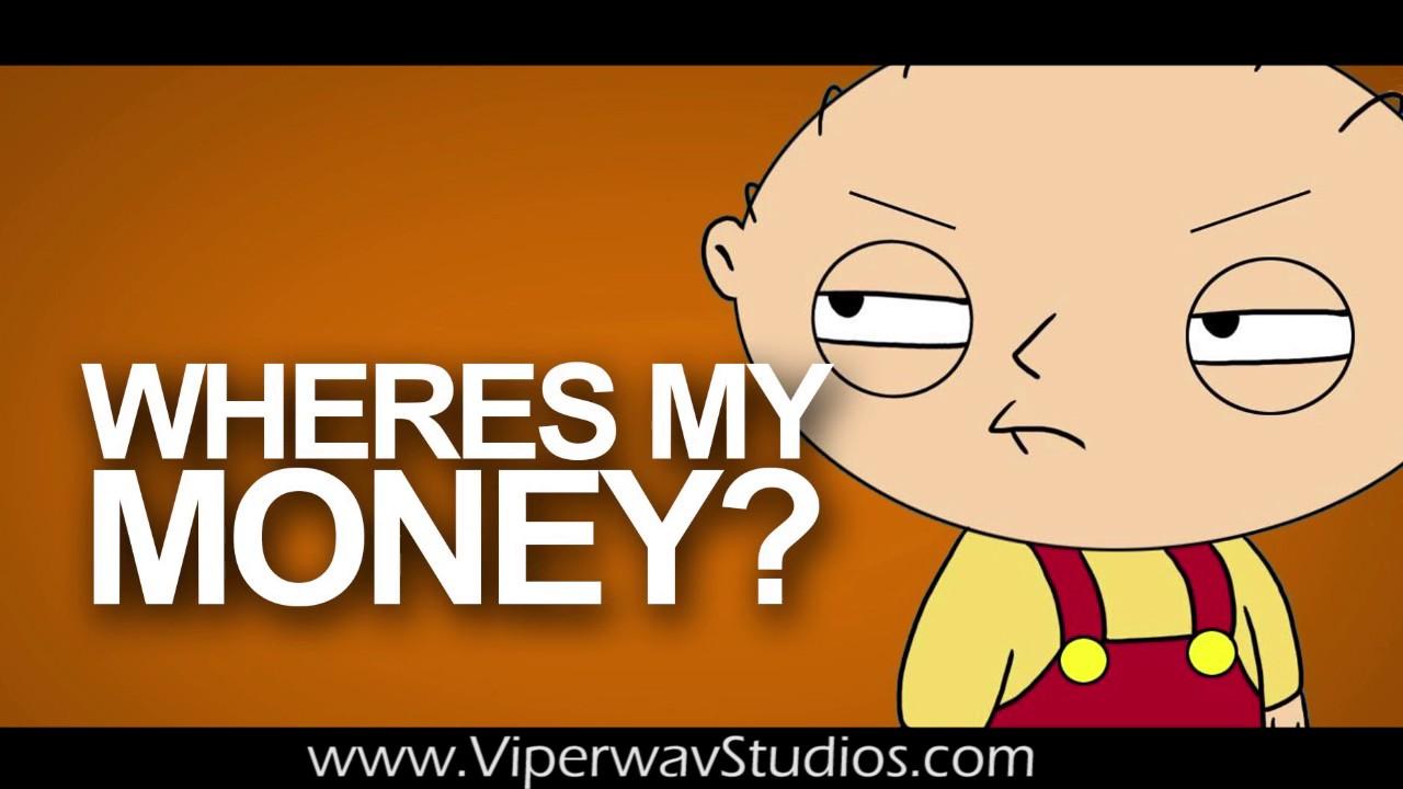 Stewie Wheres My Money Meme