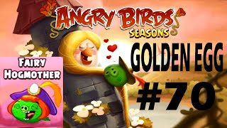 Angry Birds Seasons-Fairy Hogmother Golden Egg #70 Walkthrough