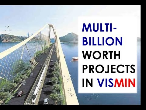 MULTI-BILLION-WORTH ROADS AND BRIDGES PROJECTS  IN VISAYAS AND MINDANAO