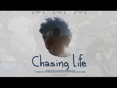 Chasing Life (2016) - The Film