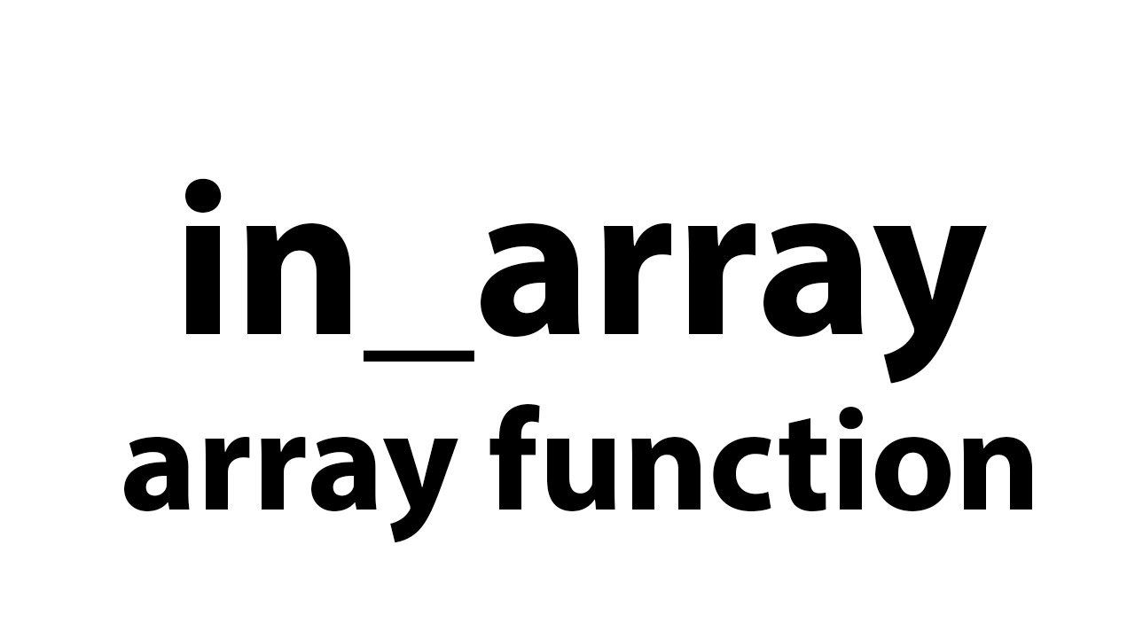 in_array   array function in php