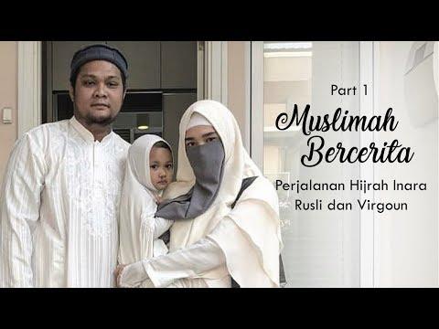 Muslimah Bercerita Part 1 : Perjalanan Hijrah Inara Rusli dan Virgoun