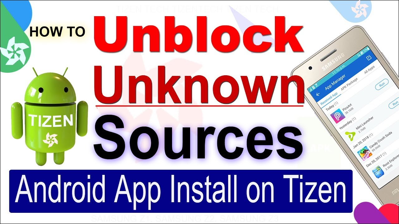 How to Install Android Apps on Tizen Z2, Z1, Z3 Device 2018 | Unblock  Unknown Sources