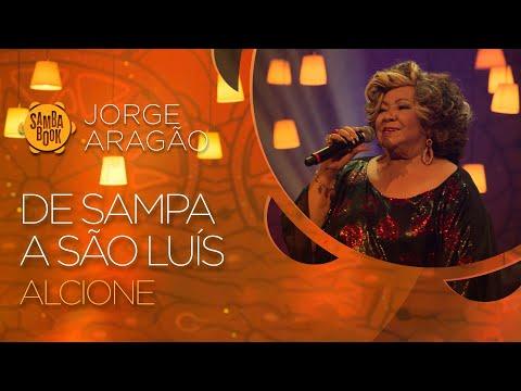De Sampa a São Luís - Alcione (Sambabook Jorge Aragão)
