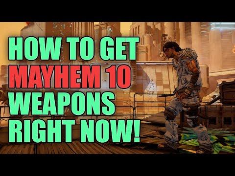 Borderlands 3 How to Get Mayhem 10 Legendaries Right Now! | Get Mayhem 10 Guns Fast