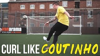How to curl like PHILIPPE COUTINHO   Tekkers Tuesday