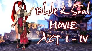 Blade and Soul Movie HD [60 FPS] ACT I - IV