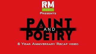 Paint & Poetry 6 year anniversary Trailer