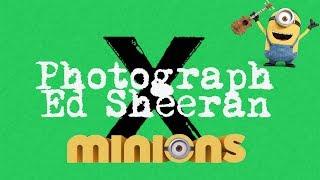 Photograph - Ed Sheeran Minions Cover