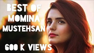 The best of Momina Mustehsan | Top 3 Songs