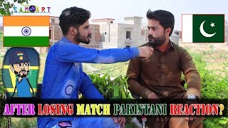 After losing Match From India Pakistani Reaction's || pakistan vs india