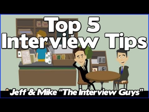 Interview Tips - The Top 5 Job Interview Tips You NEED To Pay Attention To from YouTube · High Definition · Duration:  2 minutes 38 seconds  · 754.000+ views · uploaded on 14-6-2013 · uploaded by The Interview Guys